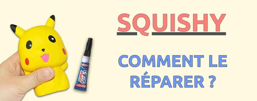 Comment réparer un squishy