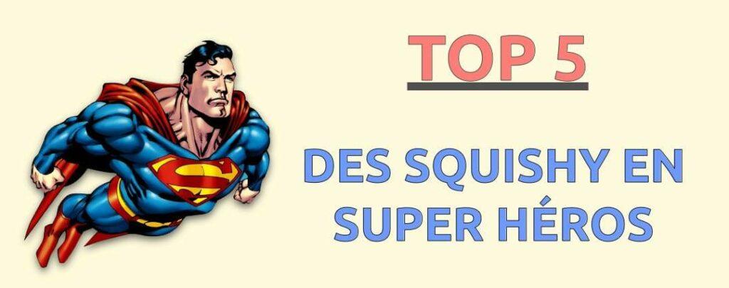 squishy super héros